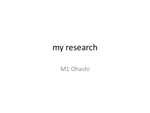 Research Topic (Shunsuke Ohashi)